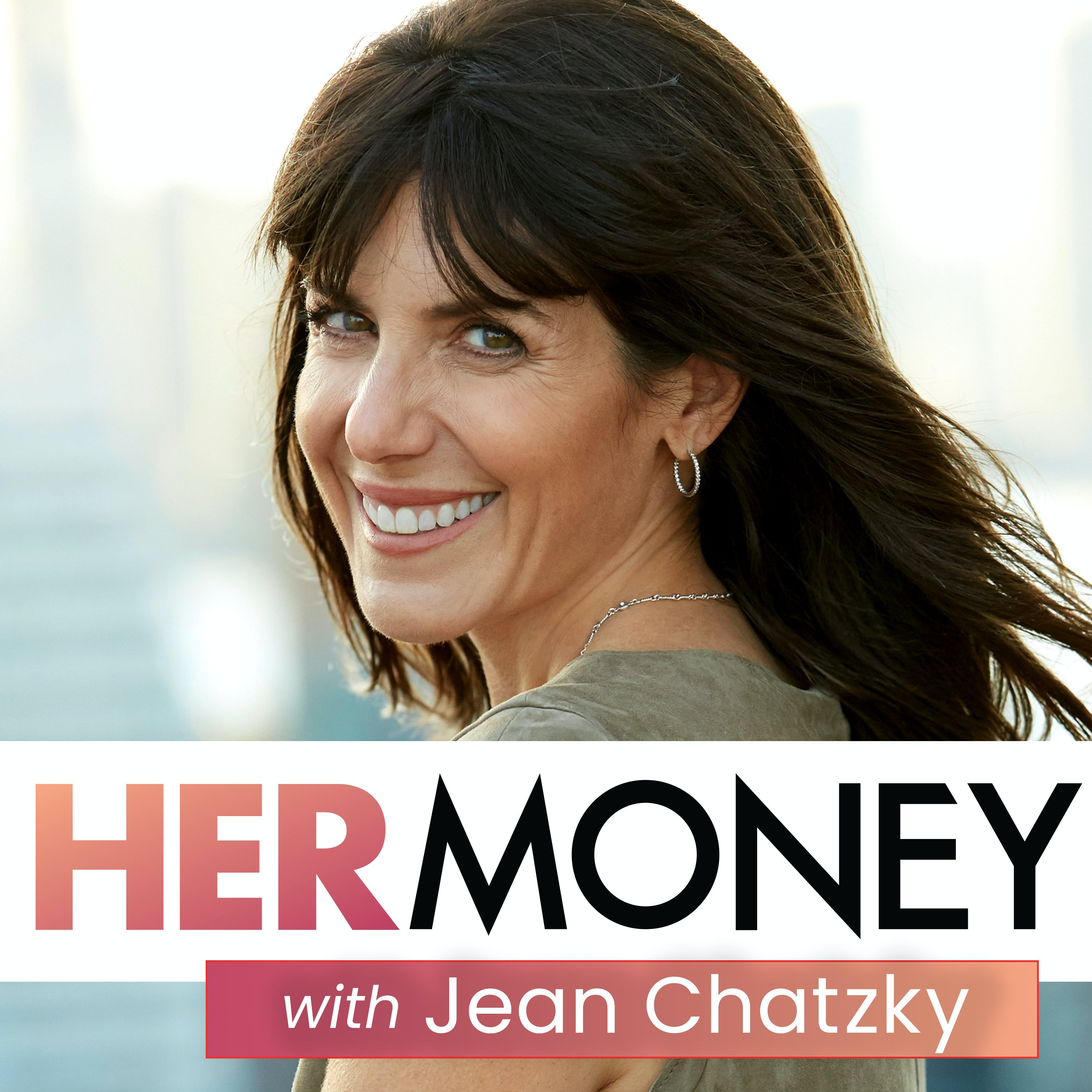 HerMoney with Jean Chatzky Podcast - Listen, Reviews, Charts - Chartable