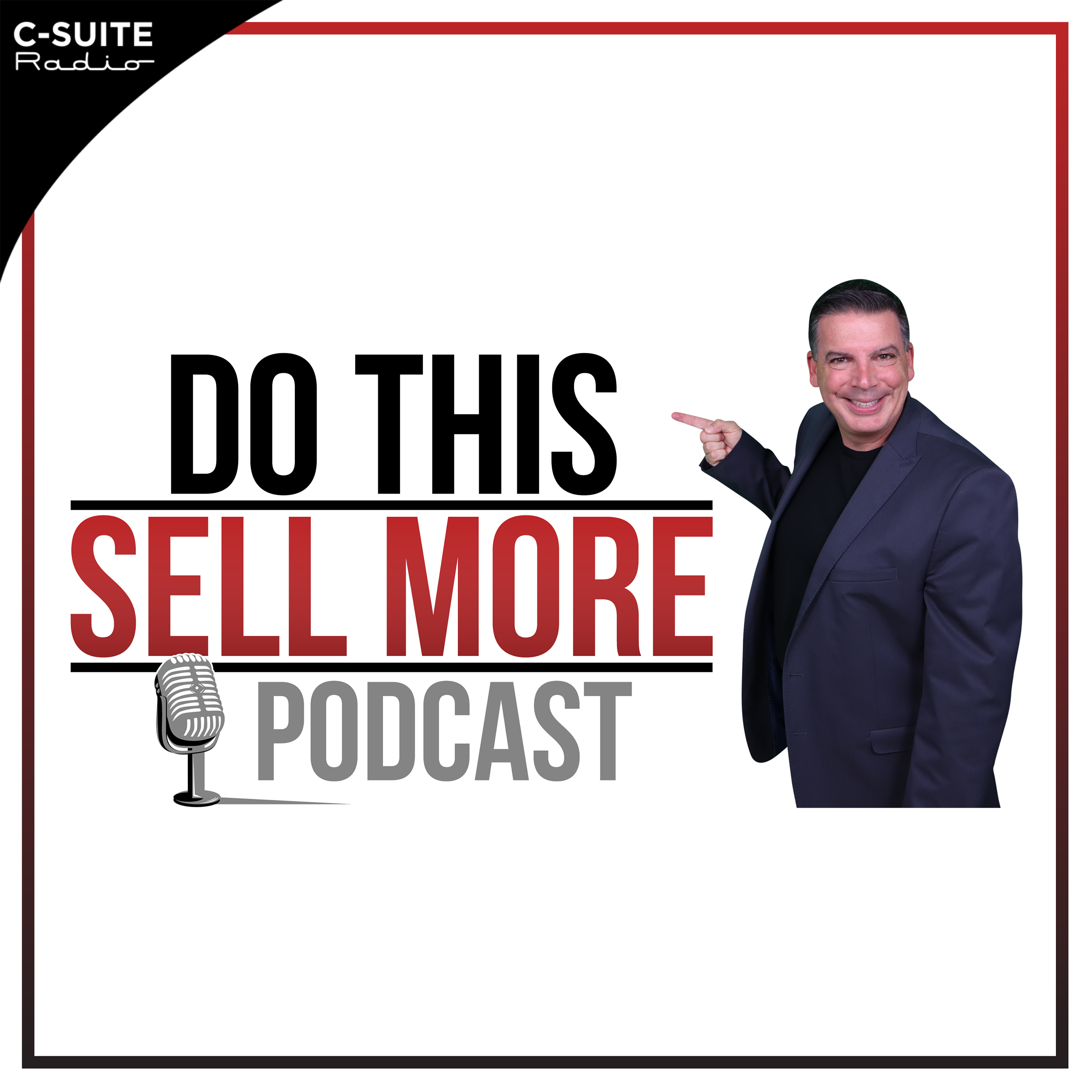 Do This Sell More: Sales And Marketing for Entrepreneurs and Business Leaders