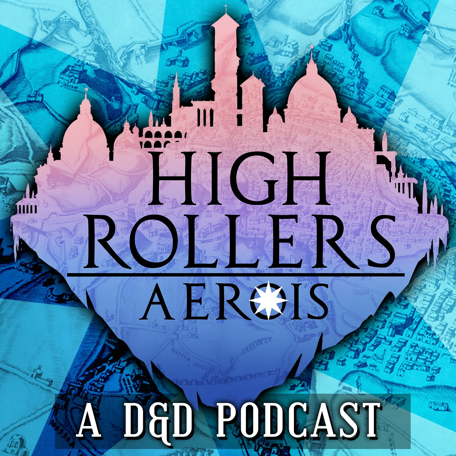 High Rollers: Aerois #114 | Gods and Queens (Part 1)