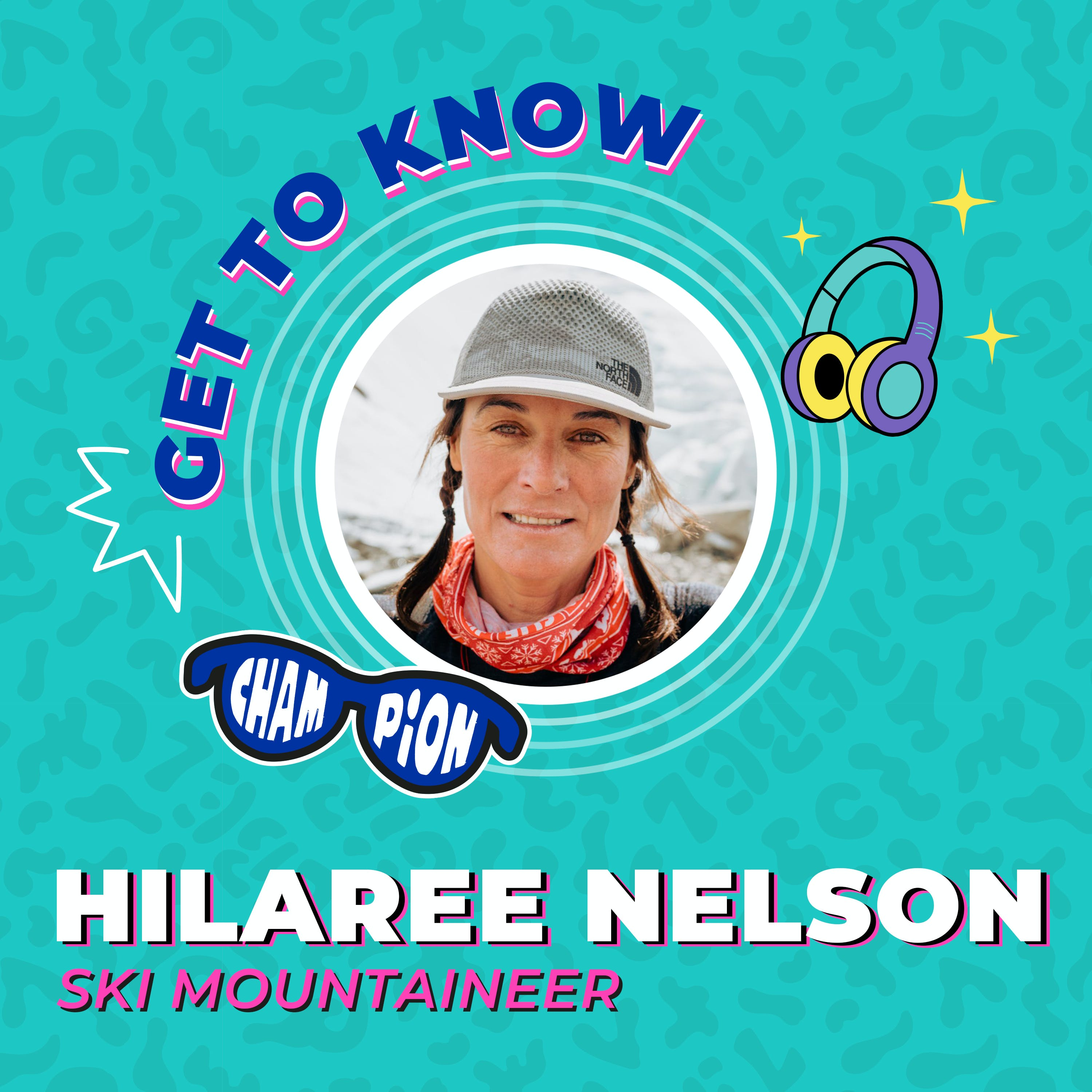 Get to Know Hilaree Nelson