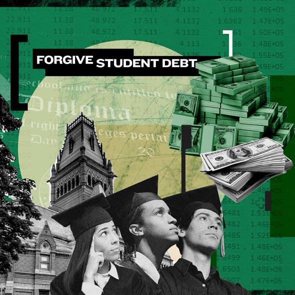 Forgive Student Debt
