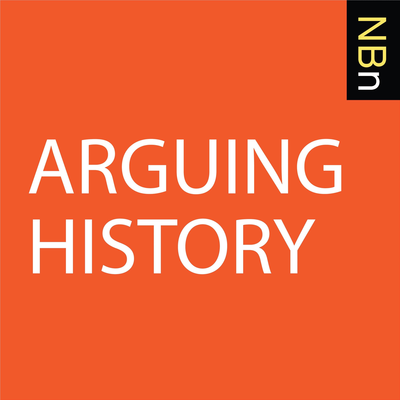 Premium Ad-Free: Arguing History podcast tile