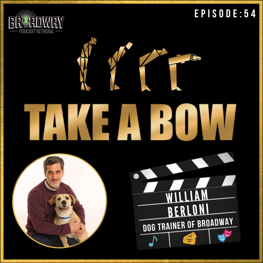 #54 - Bill Berloni: Life Lessons for Dogs and Humans