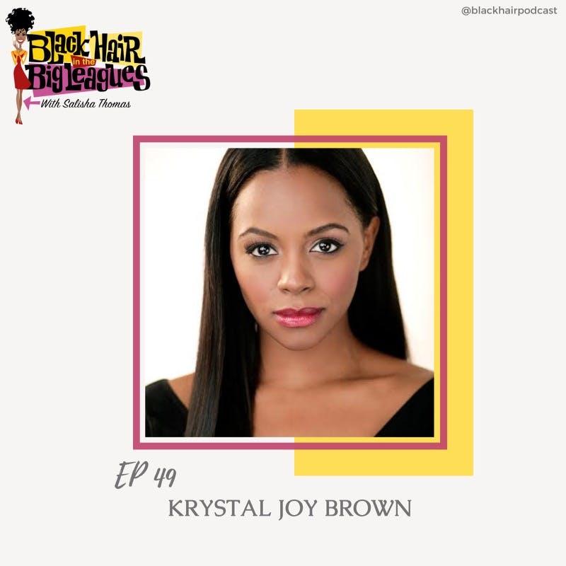EP 49- KRYSTAL JOY BROWN