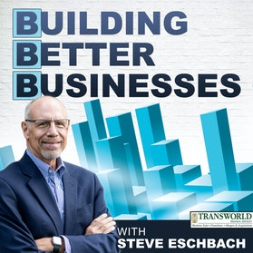 Building Better Businesses