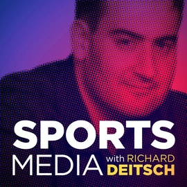The Sports Media podcast with Richard Deitsch returns!