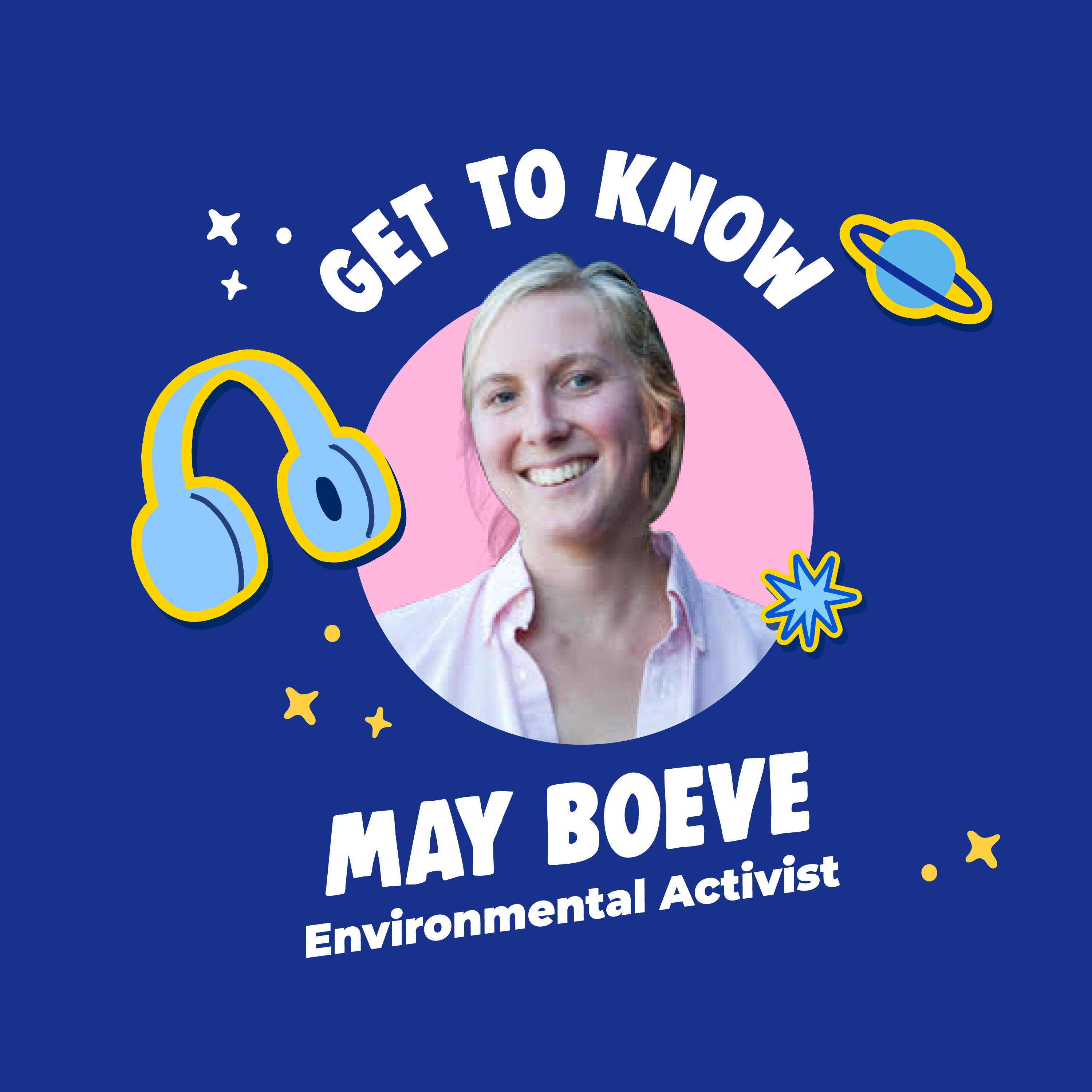 Get To Know May Boeve