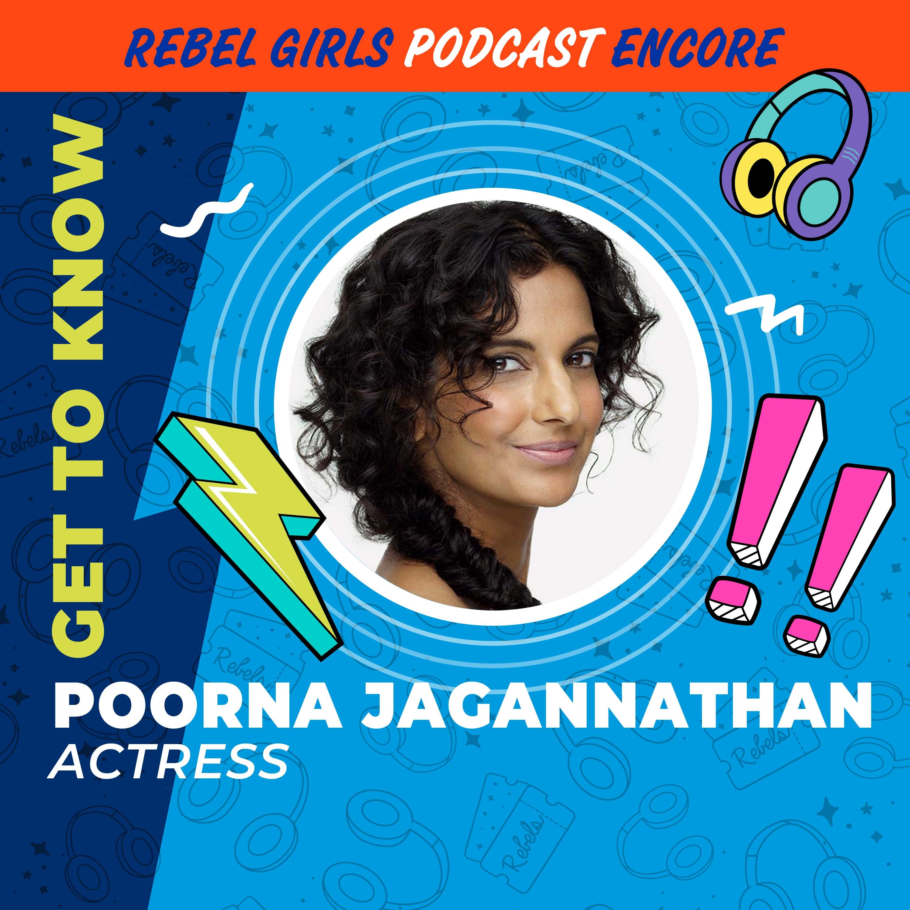 Get to Know Poorna Jagannathan