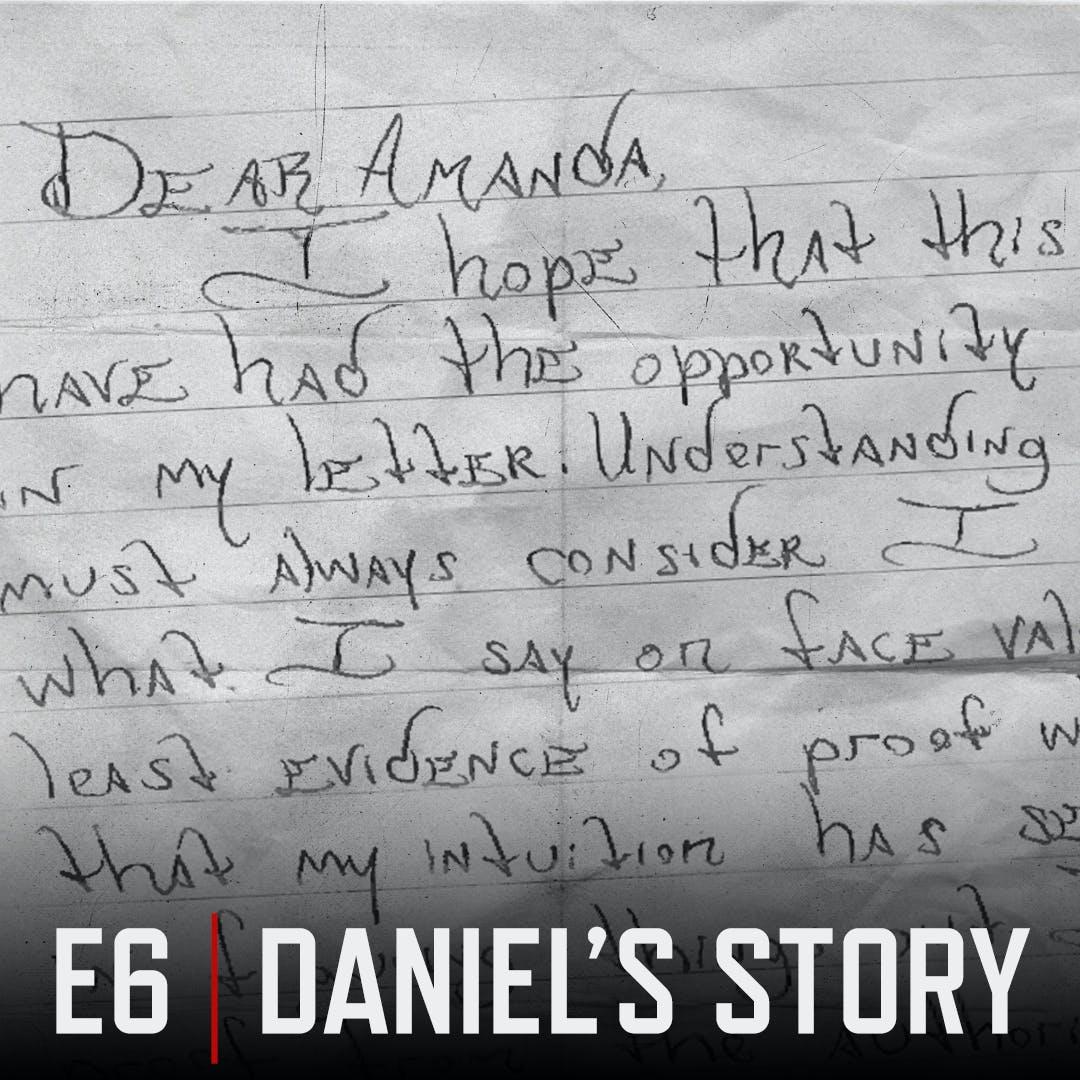 E6 Daniel Green's Story