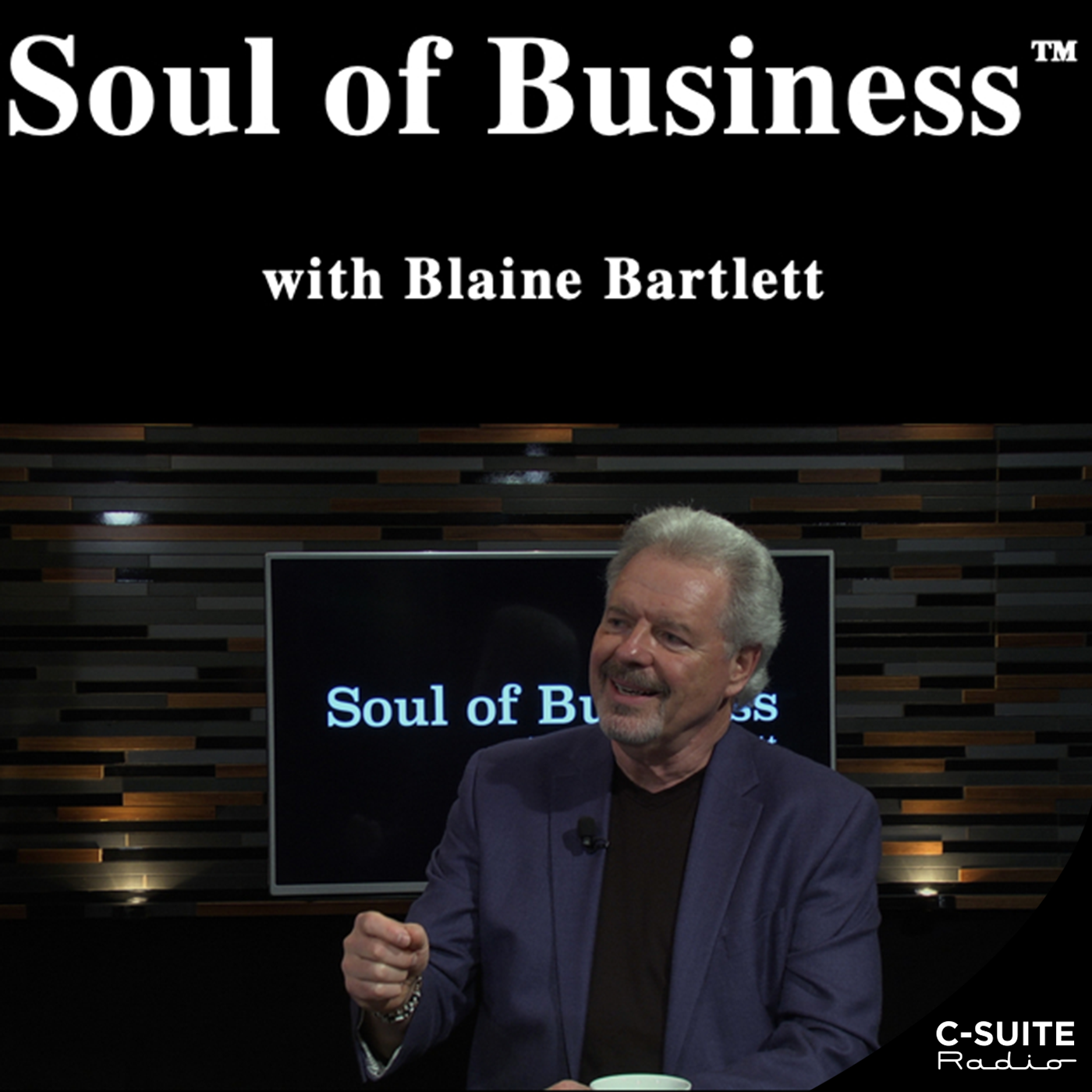 Soul of Business with Blaine Bartlett