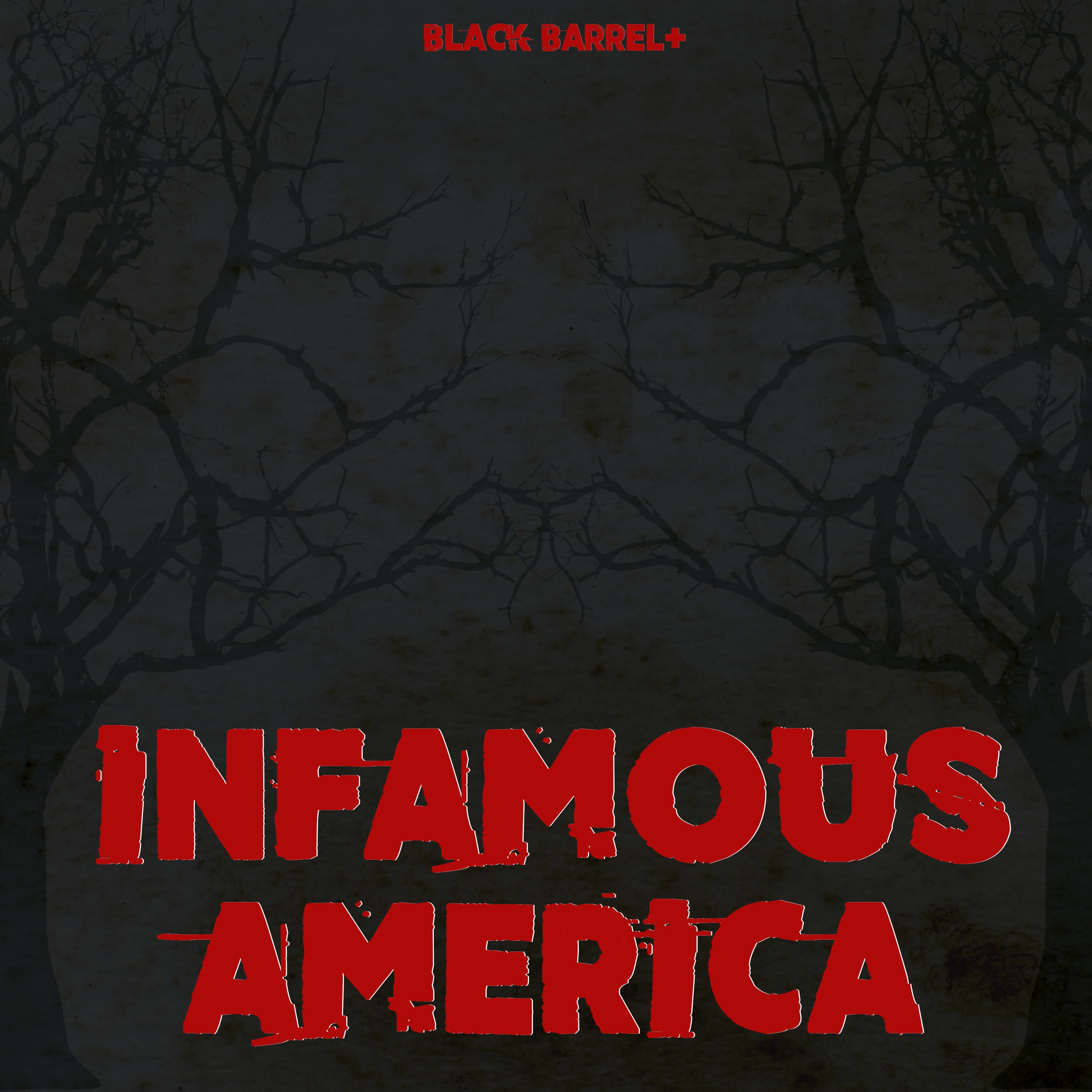 Infamous America — MEMBERS ONLY podcast tile