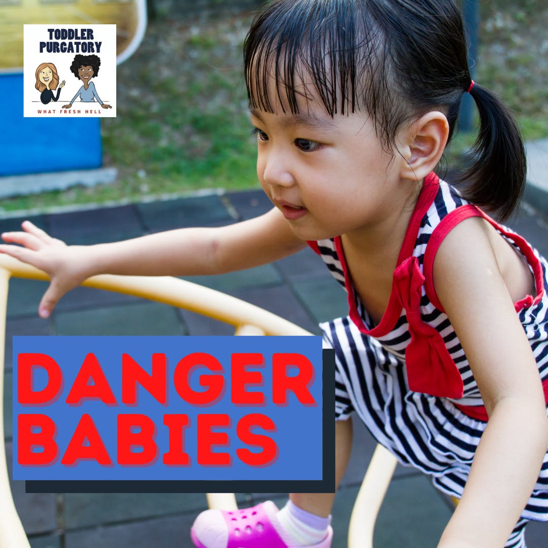 BONUS: Danger Babies– Why Are Some Kids Natural Risk-Takers?