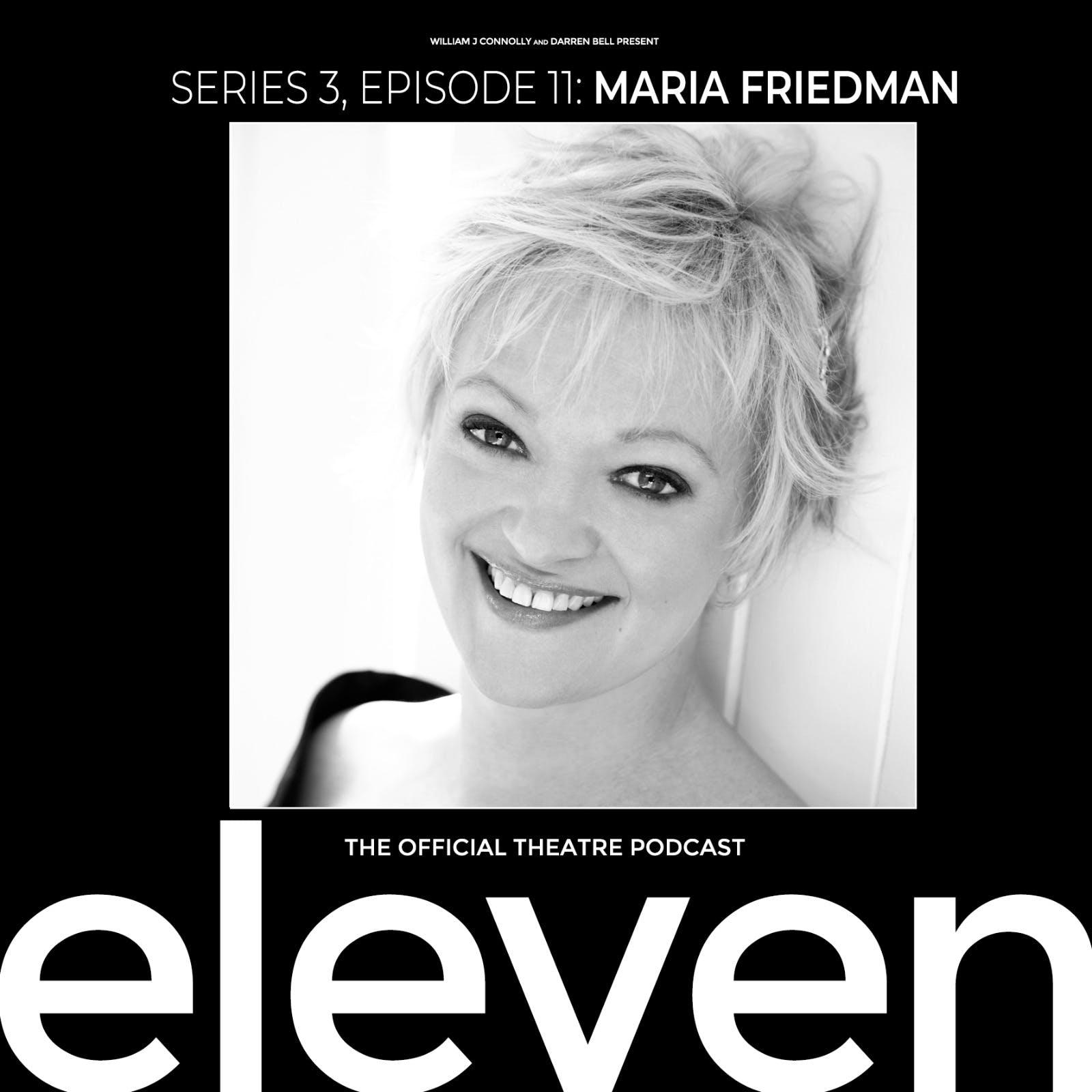 S3 Ep11: Maria Friedman