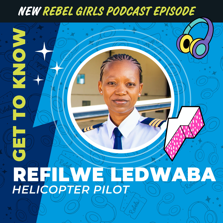 Get to Know Refilwe Ledwaba
