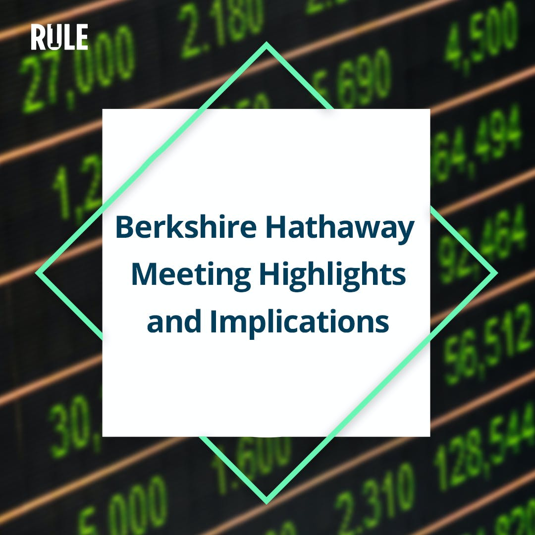 315- Berkshire Hathaway Meeting Highlights and Implications
