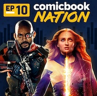 Uploads 2f1551399955186 r6z29k9rw3i 363b6db626c1bd680a39bb245b318882 2fcomicbook nation podcast episode 10.jpg?ixlib=rails 2.1