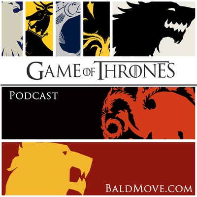 802 – A Knight of the Seven Kingdoms   Bald Move