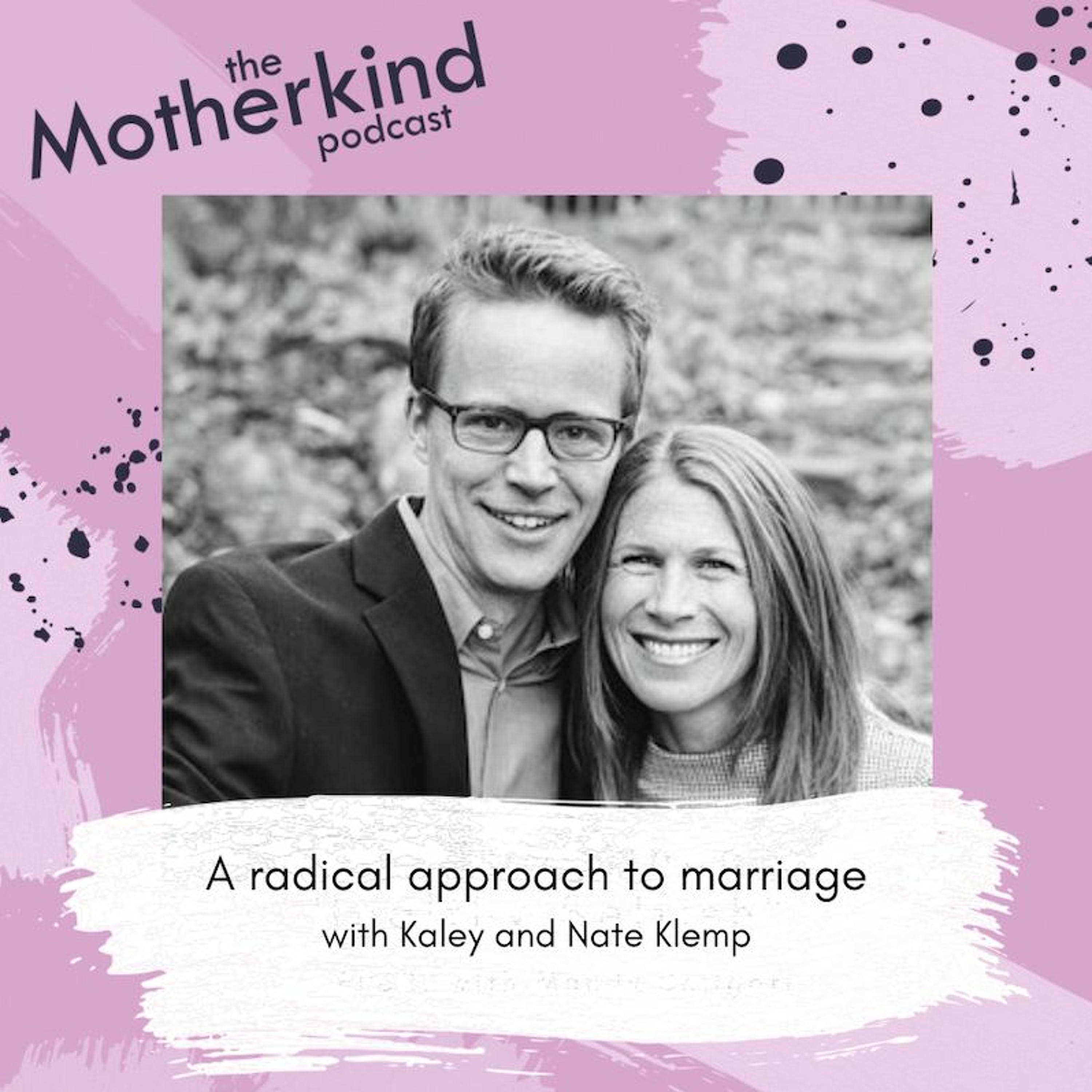 A radical approach to marriage with Kaley and Nate Klemp