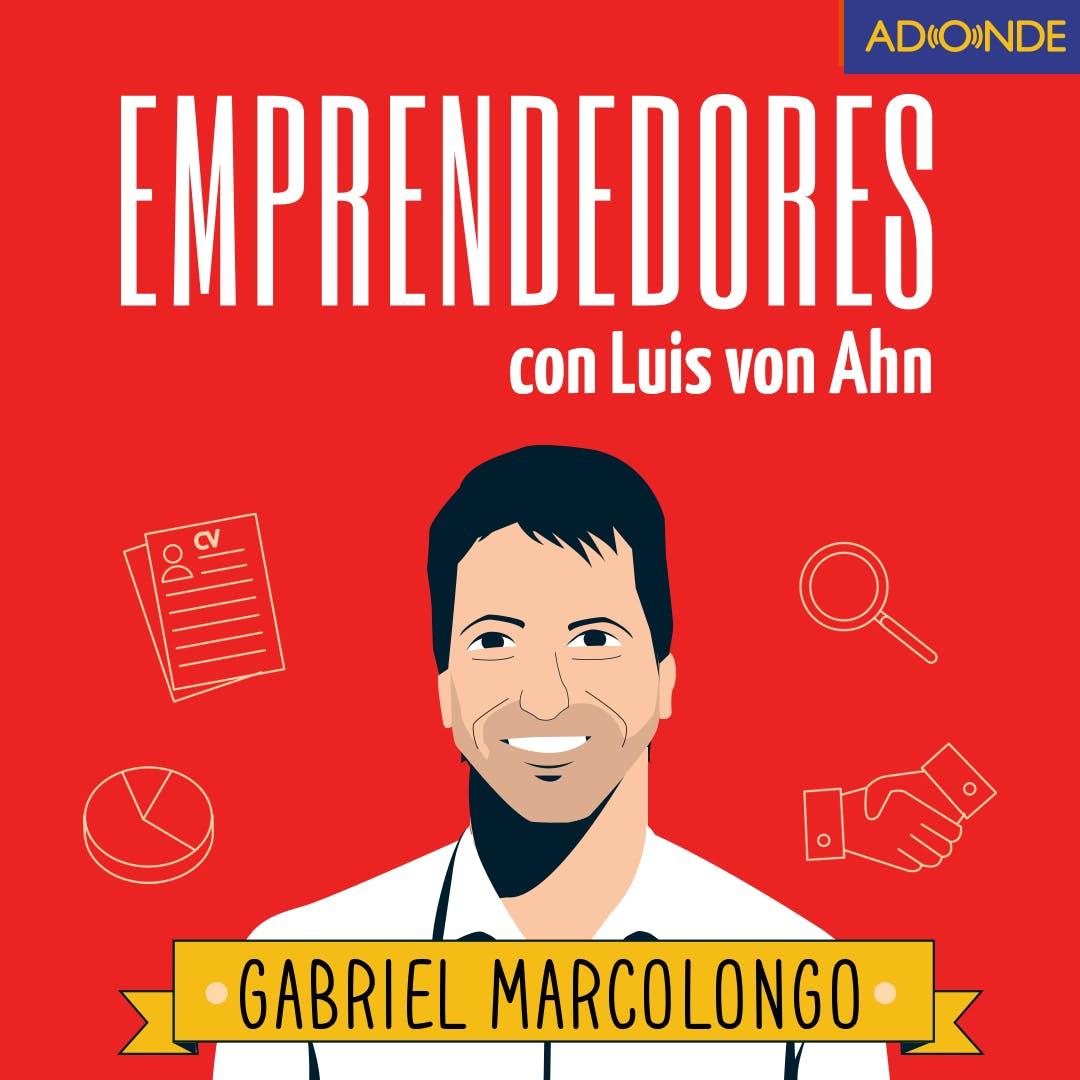 Gabriel Marcolongo e Incluyeme.com - Confiar en tu idea ante todo