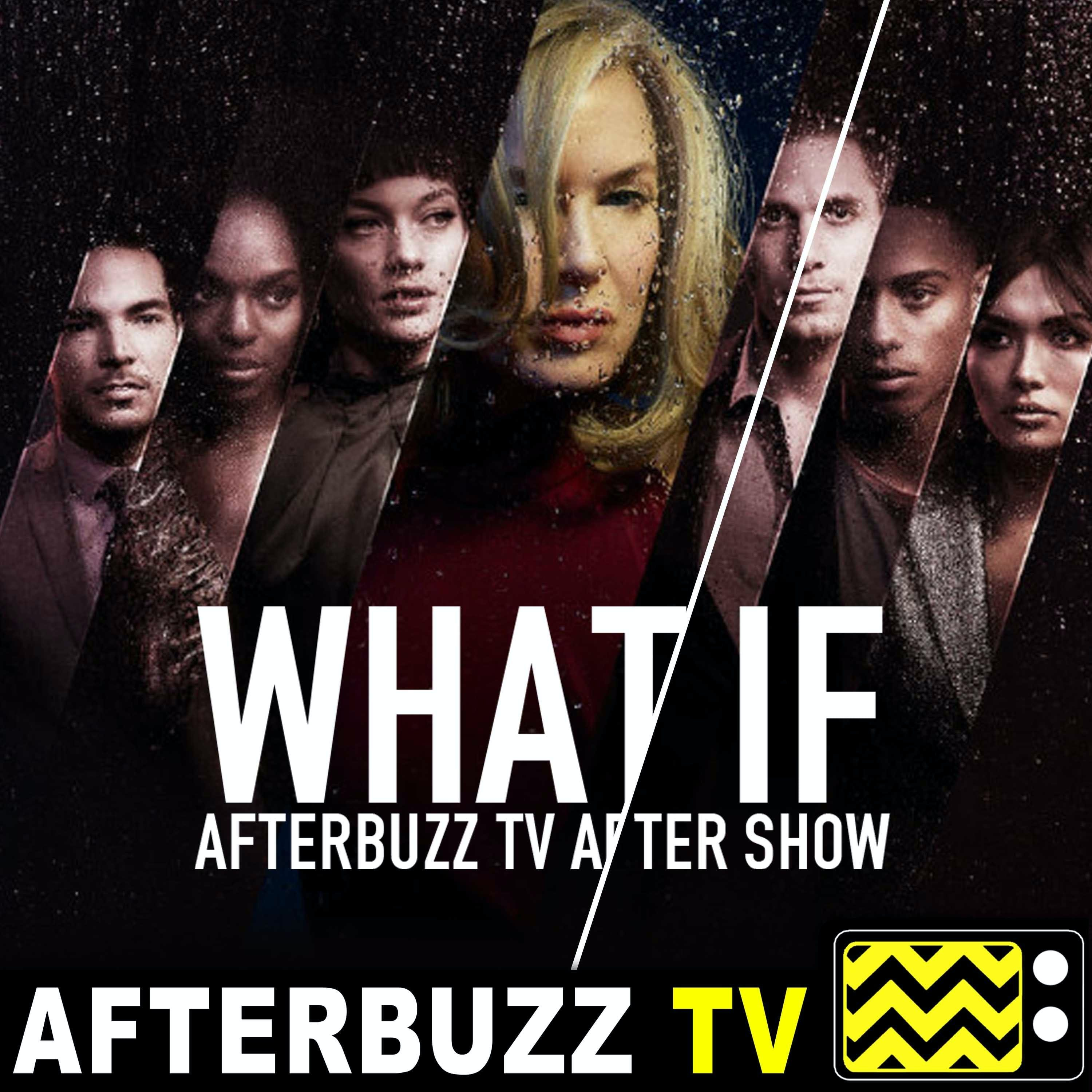 """""""WTF; What Remains"""" Season 1 Episodes 9 & 10 'What If' Review"""