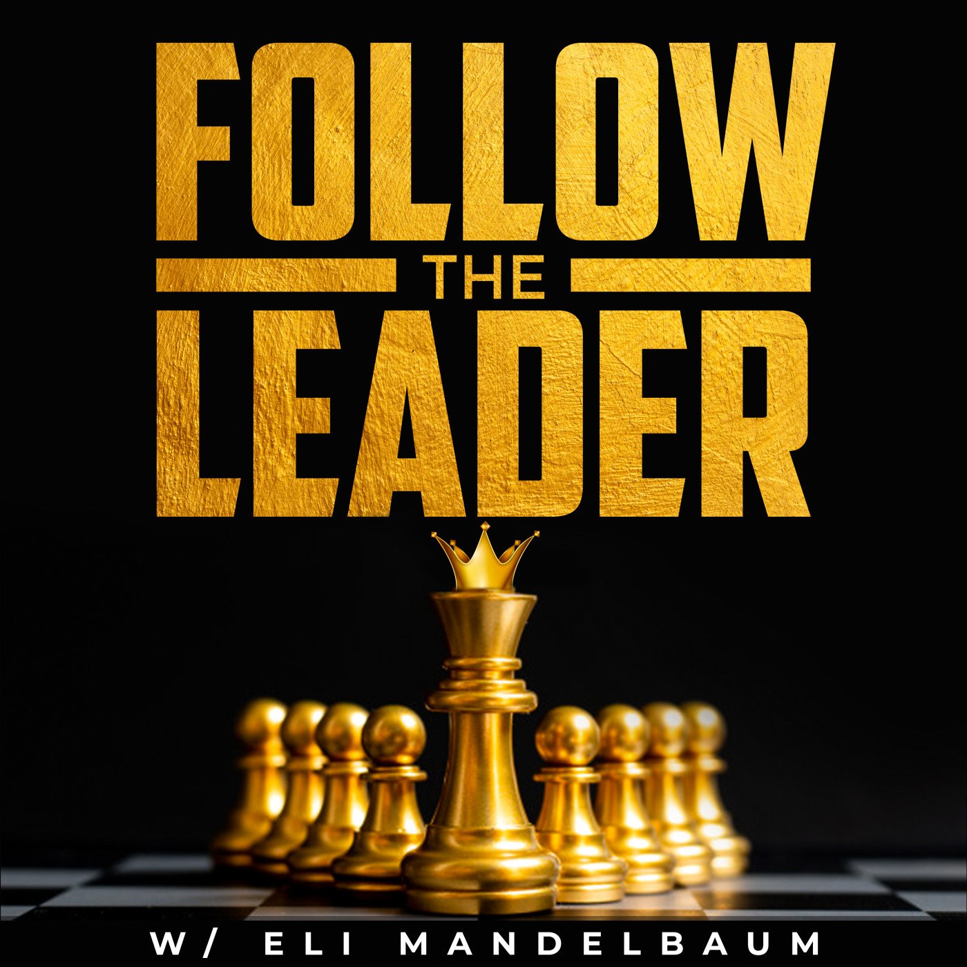 Follow the Leader w/ Eli Mandelbaum