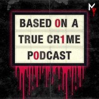 Uploads 2f1552607119873 sydrvyxqry ef82b05ab4d1cdd2410d1a7e67ac67e7 2fbased on a true crime cover podcast cover art 2018.jpg?ixlib=rails 2.1