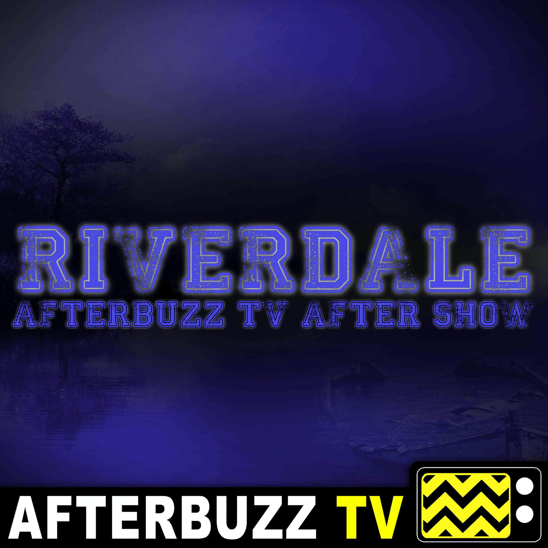Riverdale S4 E18 Recap & After Show: Tickle Club Takedown