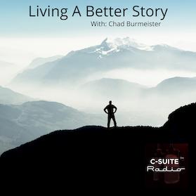 Living A Better Story
