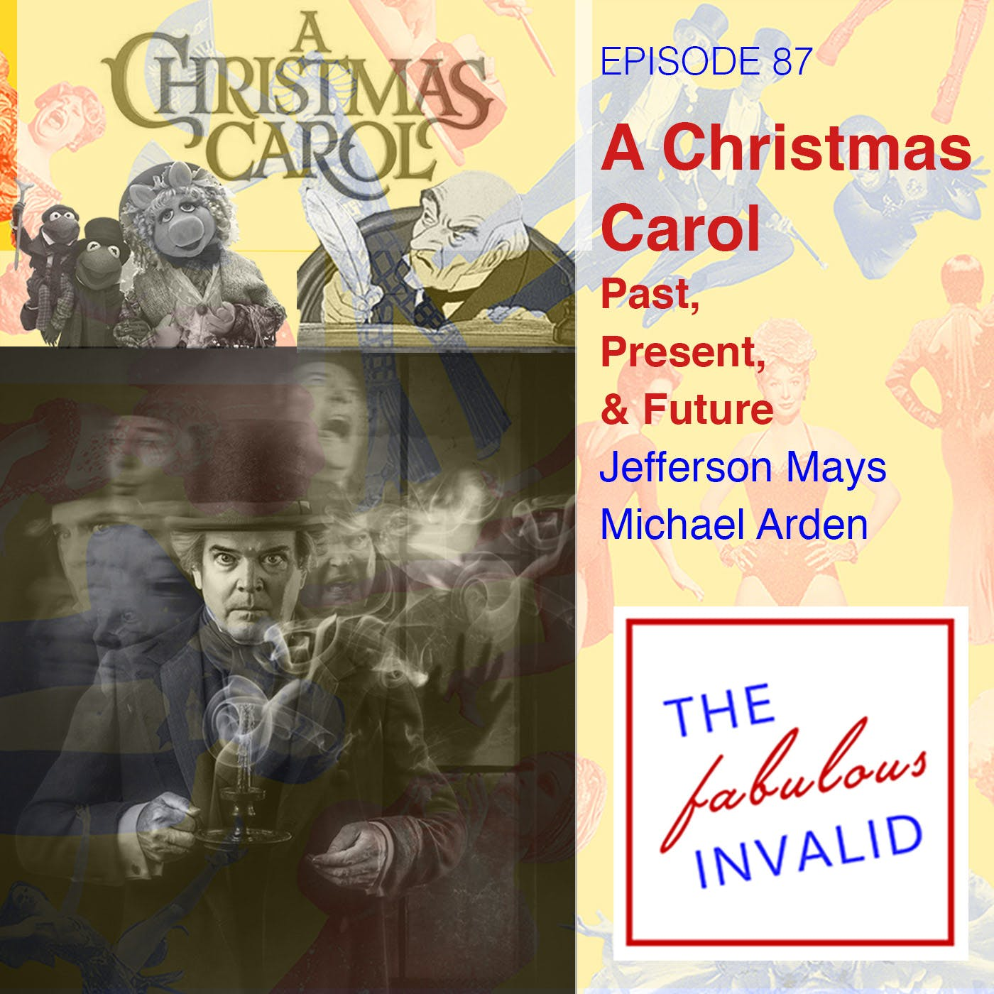 Episode 87: A Christmas Carol: Past, Present, and Future