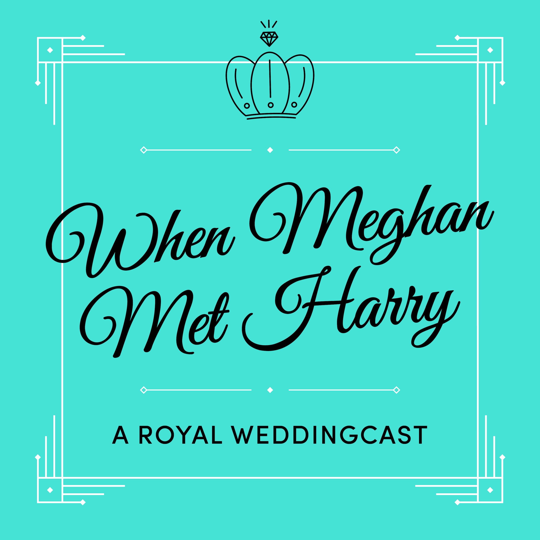 When Meghan Met Harry