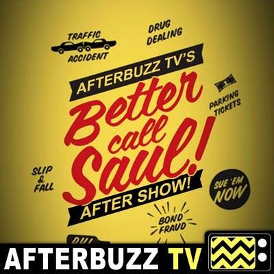 Better Call Saul S:4   Pinata E:6   AfterBuzz TV AfterShow