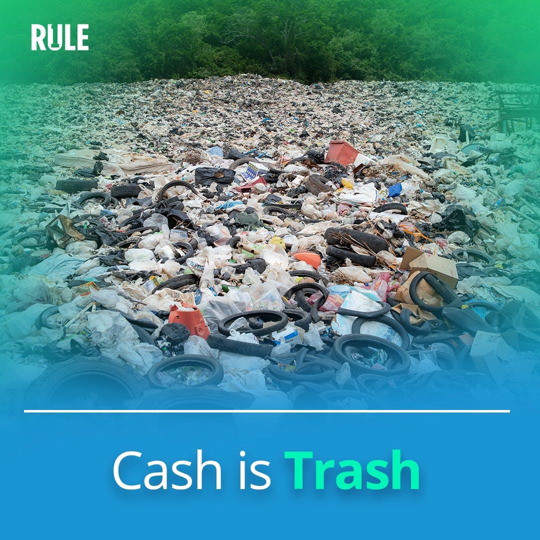 308- Cash is Trash!