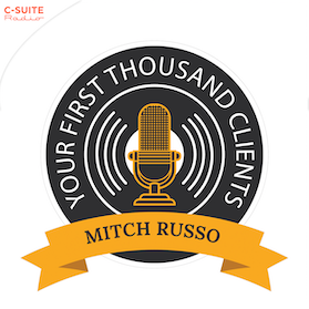 Your First Thousand Clients with Mitch Russo