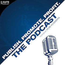 Publish Promote Profit the Podcast