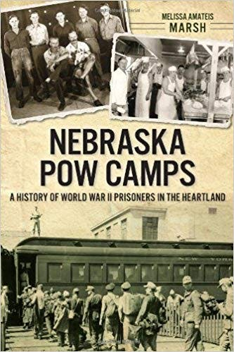 Episode 277- An interview with Melissa Amateis* about her book, Nebraska POW Camps, A History of WWII Prisoners in the Heartland