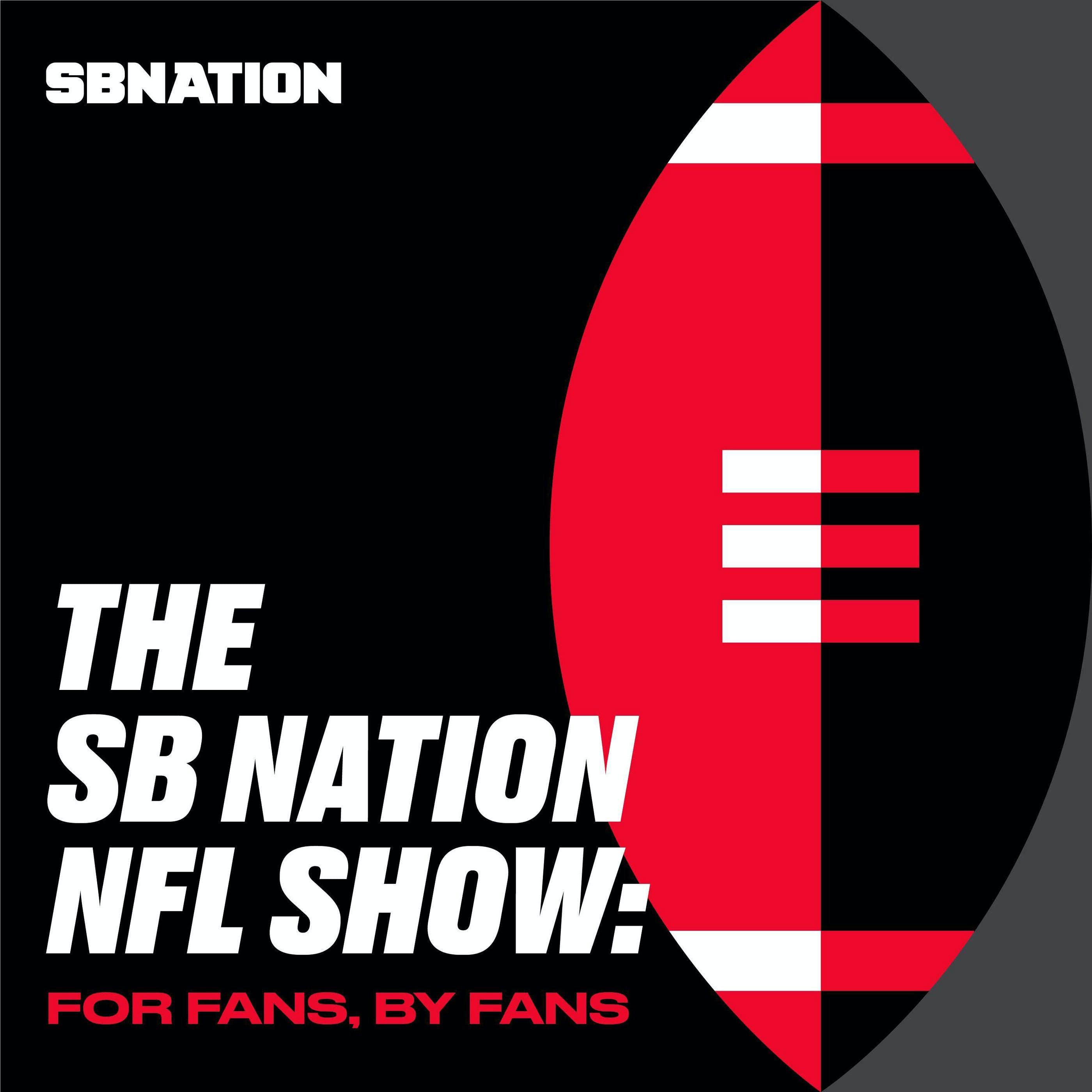 The SB Nation NFL Show