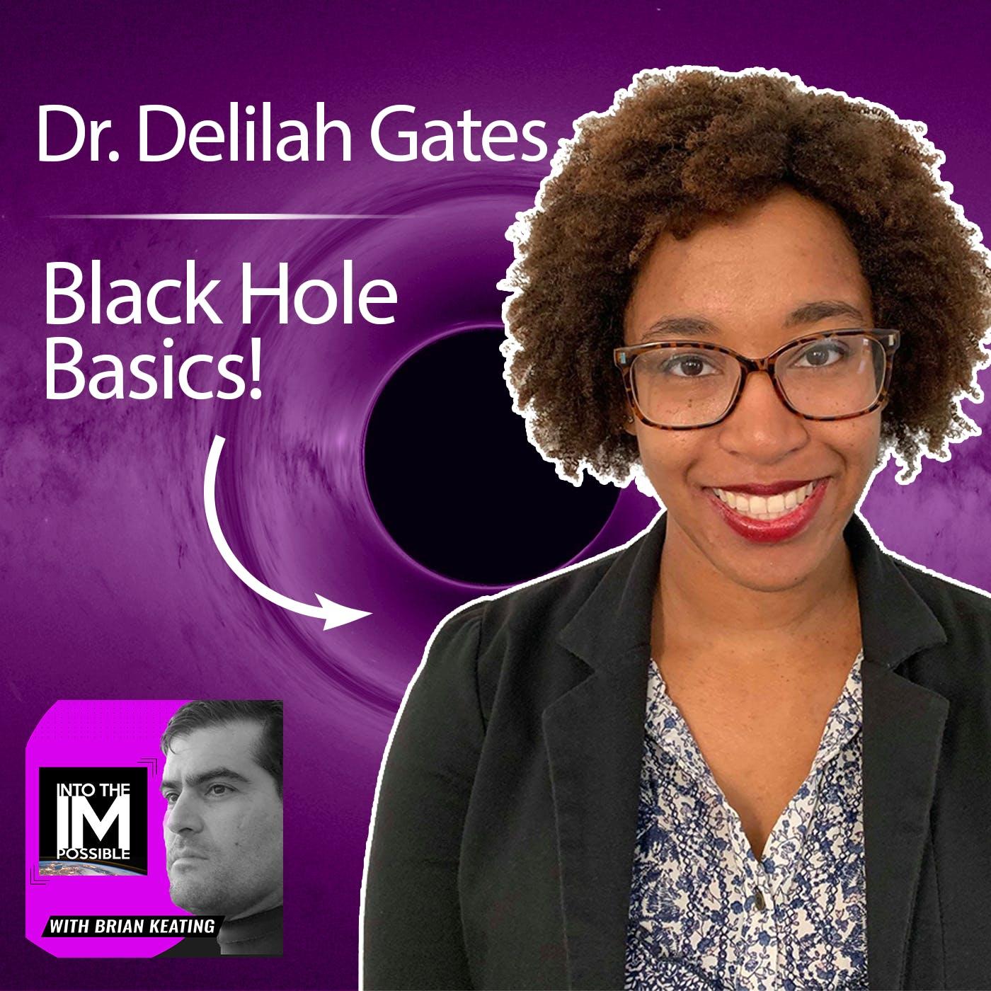 Delilah Gates: Black Hole Basics!