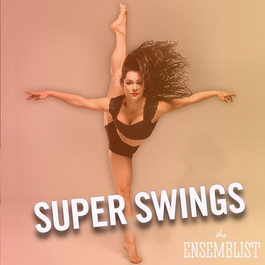 #229 - Super Swings (Moulin Rouge!, Hamilton - feat. Karli Dinardo)