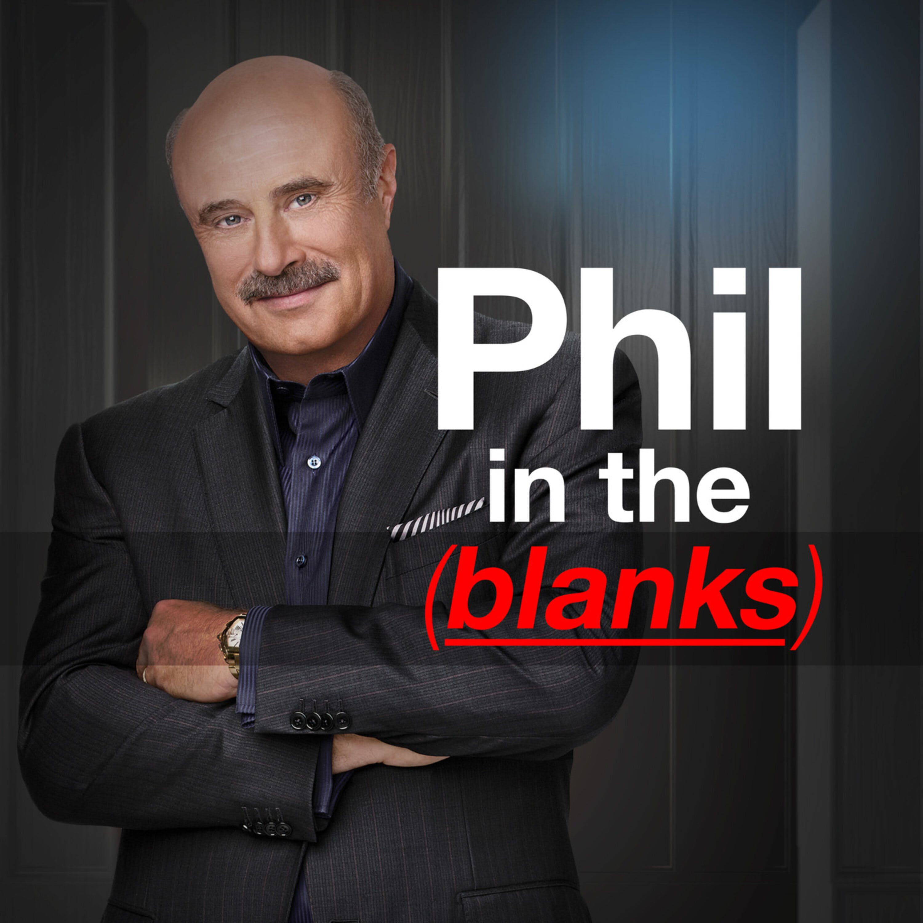 Dr. Phil's New Podcast - Coming Jan. 8th