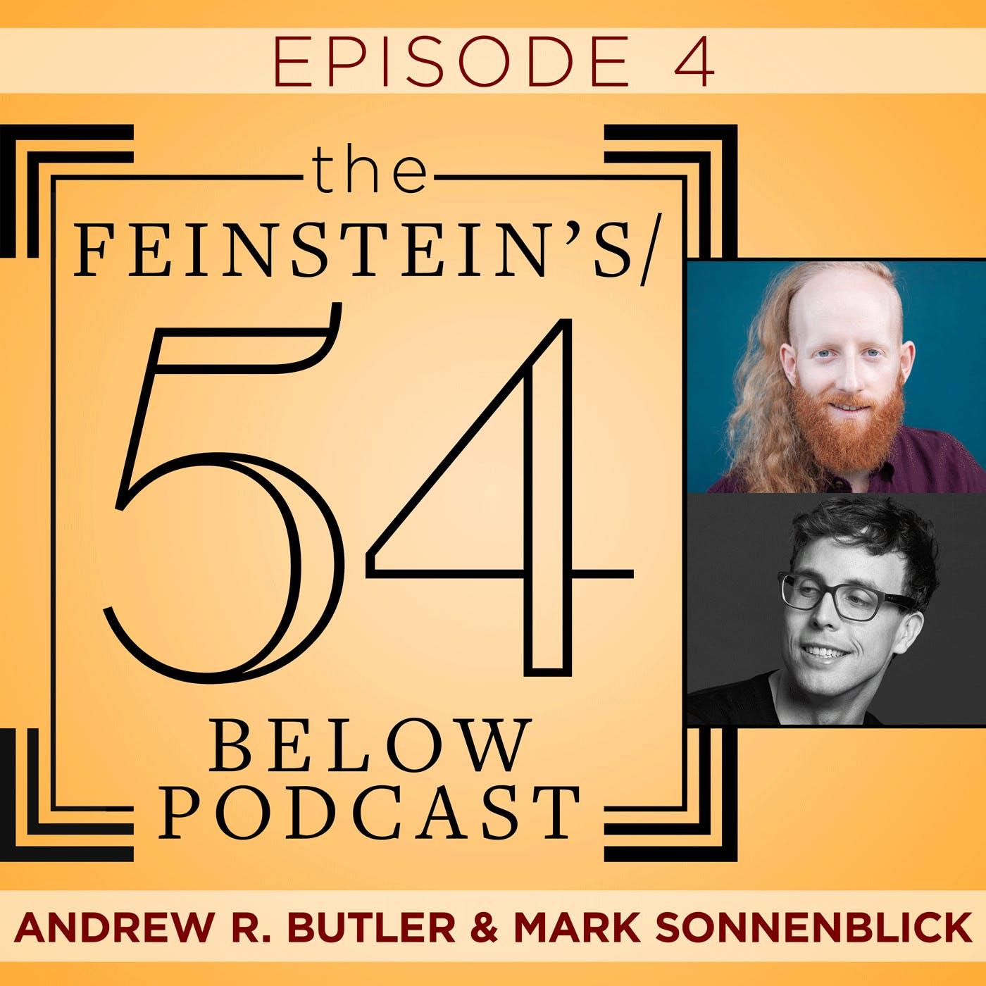 Episode 4: ANDREW R. BUTLER & MARK SONNENBLICK