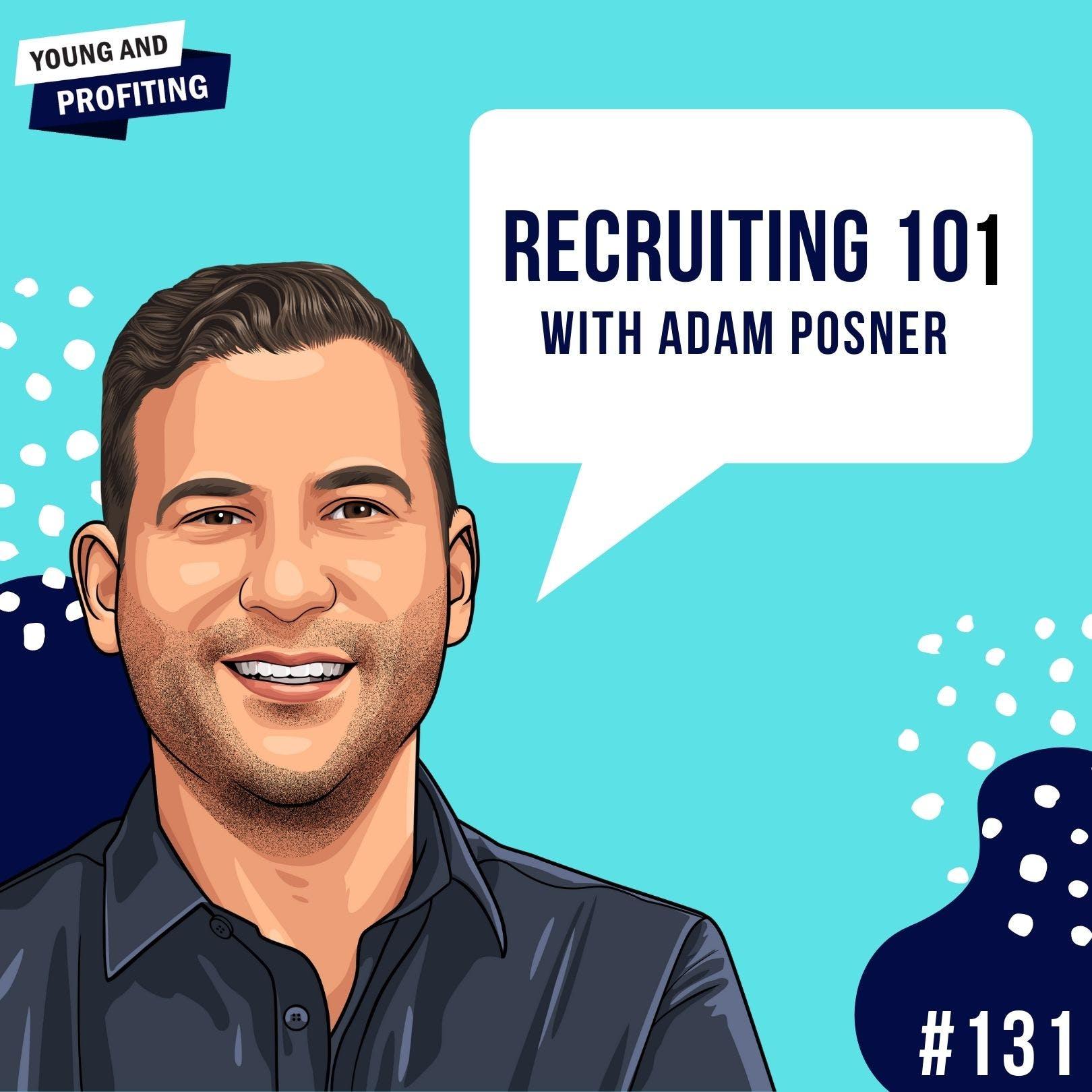 #131: Land The Job with Adam Posner