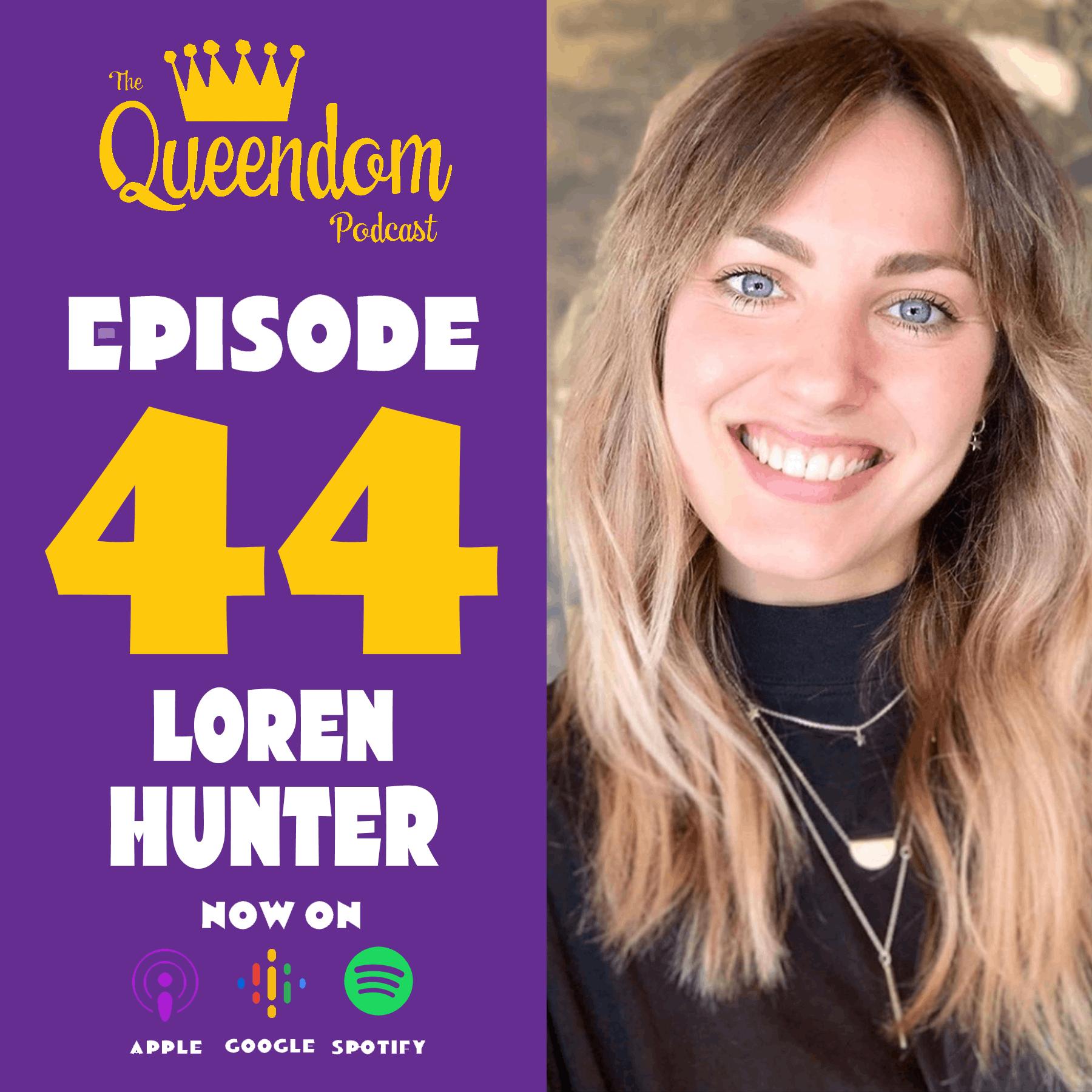 Episode 44 - Loren Hunter