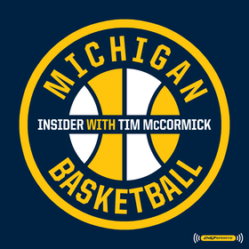 The Michigan Basketball Insider with Tim McCormick