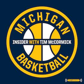 The Michigan Basketball Insider with Tim McCormick