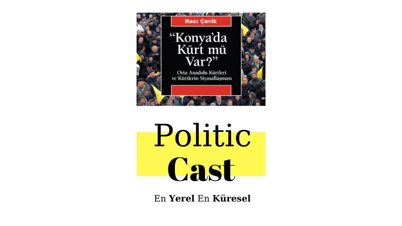 """#103: """"Konya'da Kürt Mü Var?"""""""