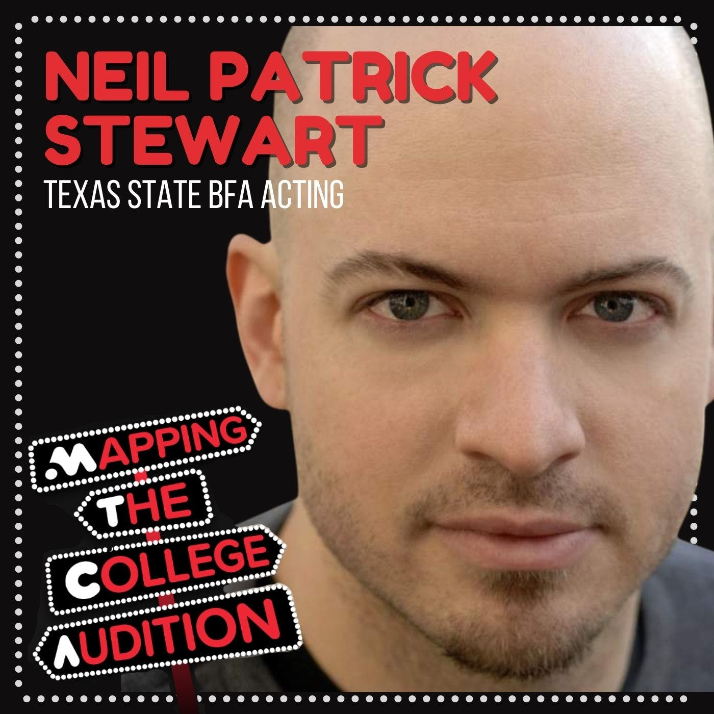 Ep 18. (CDD): Neil Patrick Stewart from Texas State BFA Acting on Unconventivity
