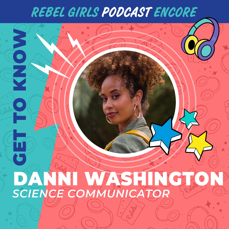 Get to Know Danni Washington