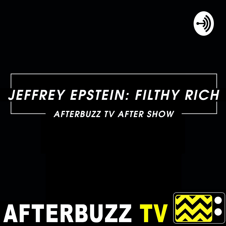 Jeffrey Epstein: Filthy Rich S1 E4 Recap & After Show: Laid to Rest