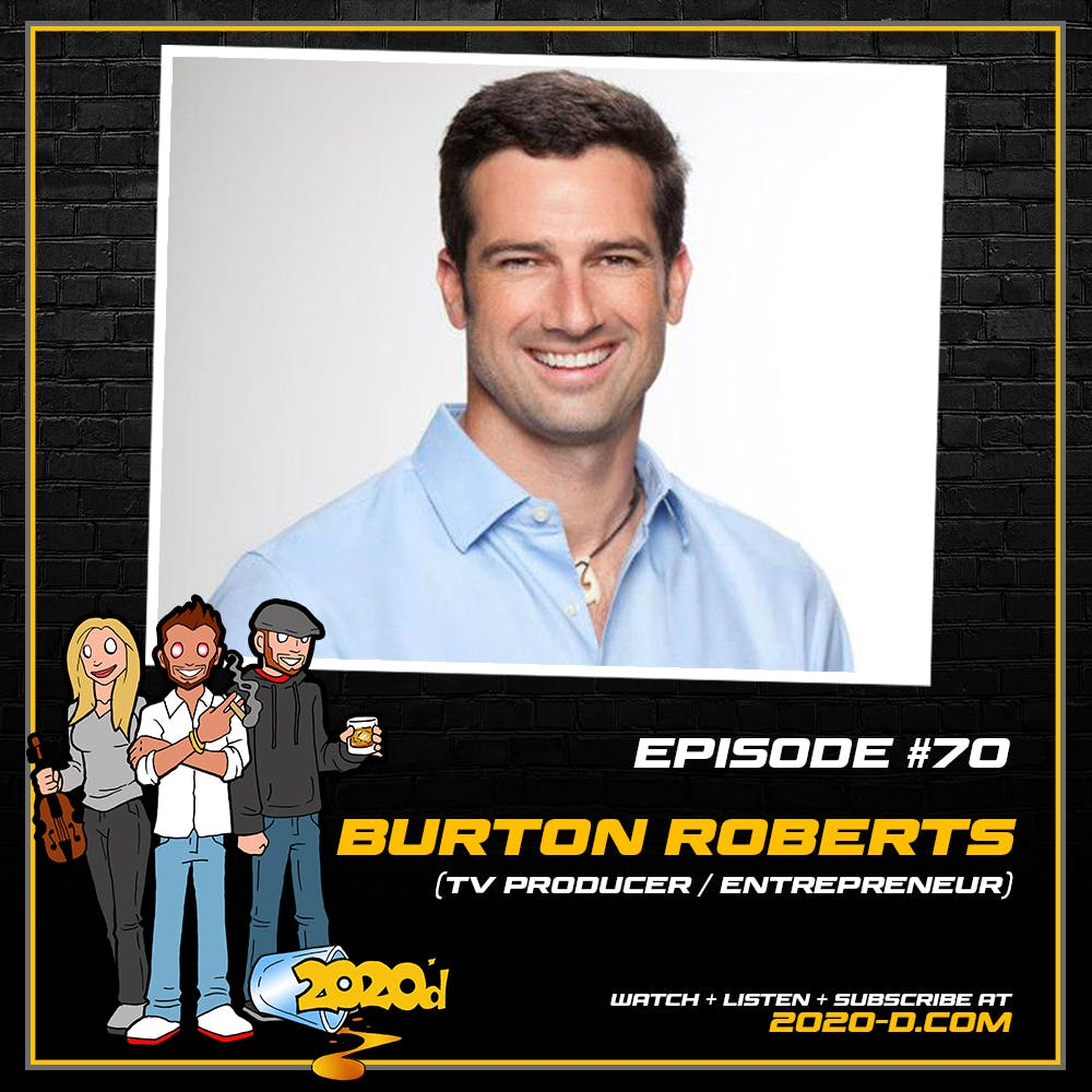 Burton Roberts: We Were Ahead of Our Time and People Thought We Were Crazy