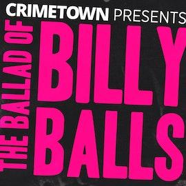S2  Trailer | The Ballad of Billy Balls